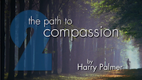 Path 2 - Path to Compassion