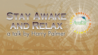 Stay Awake and Relax